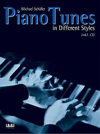 Piano Tunes in different Styles (+CD)