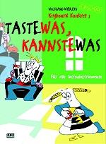 Taste was - kannste was - Wolfgang Wierzyk