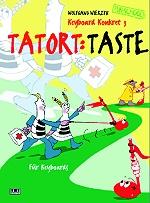 Tatort Taste - Wolfgang Wierzyk