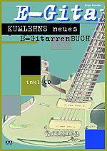 Kumlehns neues E-Gitarrenbuch inkl. CD