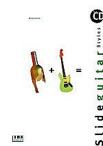 Slide Guitar Styles inkl. CD für Akustik- oder E-Gitarre