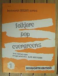 Folklore, Pop und Evergreens für elekt. Orgel Bd 1