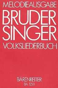 BRUDER SINGER: 398 Lieder und Kanons ein - dreistimmig