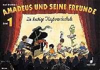 Benthien, Axel - Amadeus und seine Freunde Bd.1