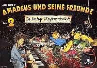 Benthien, Axel - Amadeus und seine Freunde Bd.2