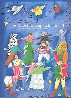 Blockflötengeschichten Bd.1 für Sopranflöte