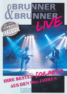Brunner und Brunner LIVE