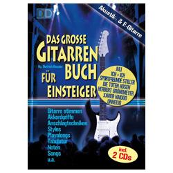 Kessler, Dietrich - Das große Gitarrenbuch, inkl. 2 CDs und DVD
