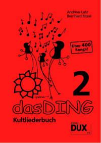 DUX: Das Ding 2 - Das Kultliederbuch