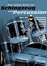 Das große Buch für Schlagzeug und Percussion + CD