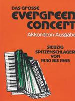 Das große Evergreen-Concert