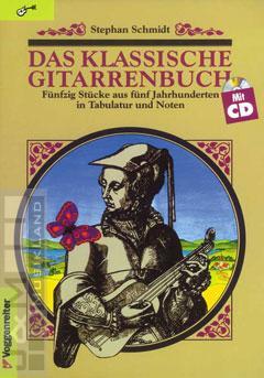 Das klassische Gitarrenbuch - Stephan Schmidt mit CD