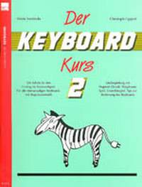 Der Keyboard Kurs Band 2