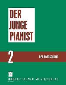 Der junge Pianist - Der Fortschritt Bd.2