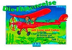 Die Flötenreise mit Lena und Lukas 1, AMA Verlag