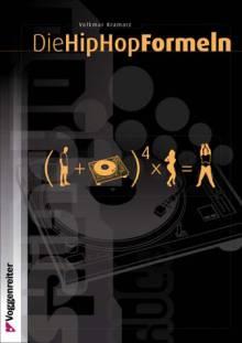 Die HipHop Formeln - Volkmar Kramarz