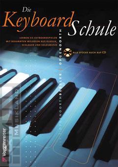 Die Keyboard-Schule - mit CD