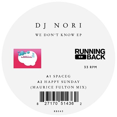 Dj Nori We Don't Know MauriceFultonMix