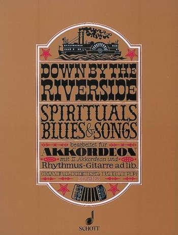Down by the Riverside - Akkordeon