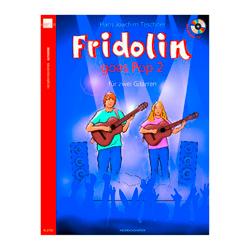 Fridolin goes Pop 2 +CD für 2 Gitarren