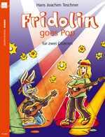 Fridolin goes Pop für 2 Gitarren mit CD