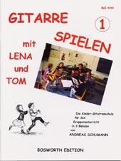 Gitarre spielen mit Lena und Tom Bd.1