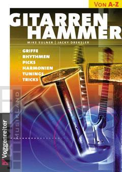 Gitarrenhammer - Mike Eulner, Jacky Dreksler