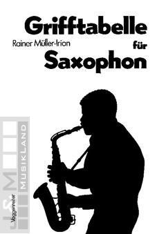 Grifftabelle für Saxophon - Rainer Müller-Irion