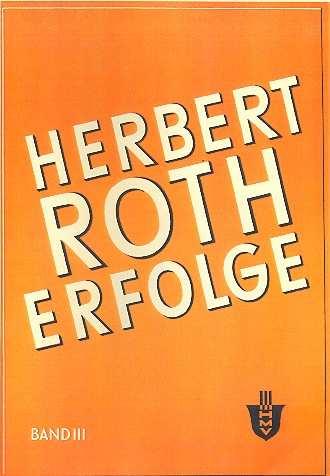 Herbert Roth: Erfolge Bd.3