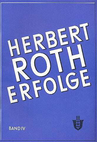 Herbert Roth: Erfolge Bd.4