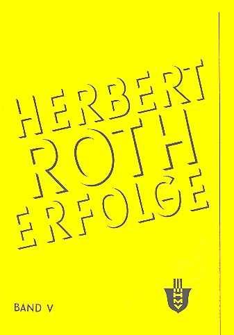 Herbert Roth: Erfolge Bd.5