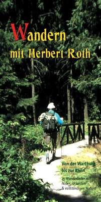 Herbert Roth: Wandern mit Herbert Roth