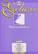 Holzschuh Exclusiv - Walzermelodien