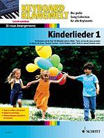 Keyboard Klangwelt - Kinderlieder 1