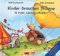 Kinder brauchen Träume - Zuckowski, Rolf