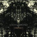 Loch Lomond Dresses (Deluxe Edition)