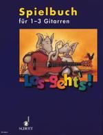 Los geht's - Spielbuch für 1-3 Gitarren
