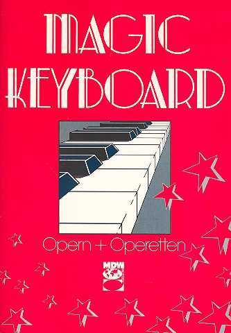 Magic Keyboard - Opern und Operetten