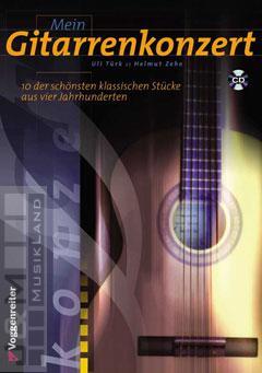 Mein Gitarrenkonzert - Ulrich Türk, Helmut Zehe mit CD