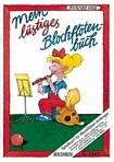 Mein lustiges Blockflötenbuch