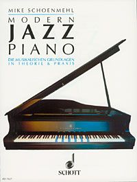 Modern Jazz Piano - Schoenmehl, Mike