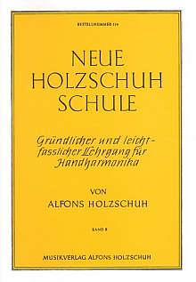 Neue Holzschuh-Schule für Diatonisches Akkordeon Bd.2