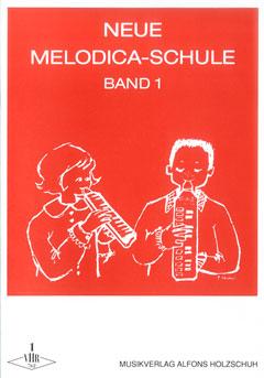 Neue Melodica-Schule Band 1