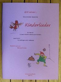 Spiel mit mir ... die schönsten deutschen Kinderlieder für Klavier