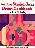 Pickering, John: Studio/Jazz Drum Cookbook