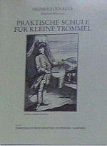 Praktische Schule für die kleine Trommel - Heinrich Knauer