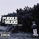 Puddle of Mudd: Come Clean