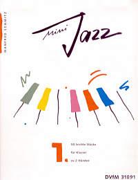 Schmitz, Manfred: Mini Jazz. Heft 1