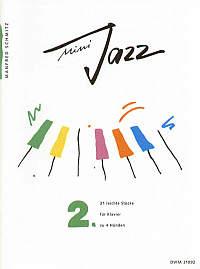 Schmitz, Manfred: Mini Jazz. Heft 2