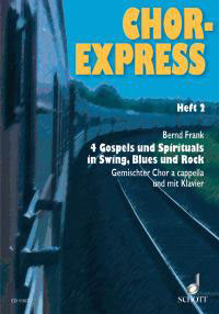 Chor-Express Band 2 / 4 Gospels und Spirituals